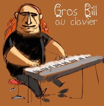Gros Bill au clavier